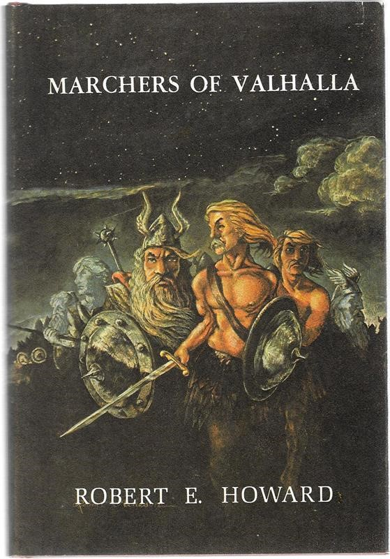 Marchers of Valhalla by Robert E. Howard 1st SIGNED Acheson Art- High Grade