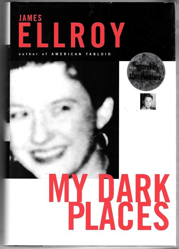 My Dark Places by James Ellroy 1st SIGNED HC w/DJ