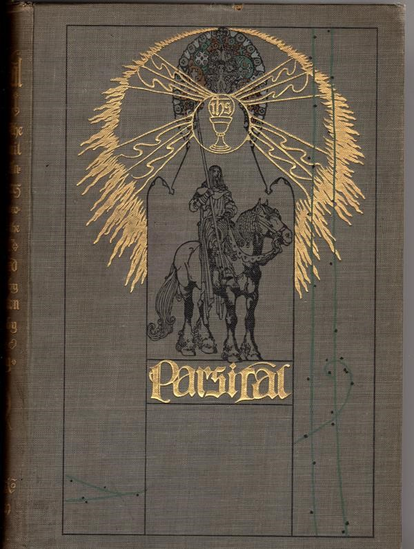 Parsifal  The Legend of the Holy Grail by Rolleston, Willy Pogany Art