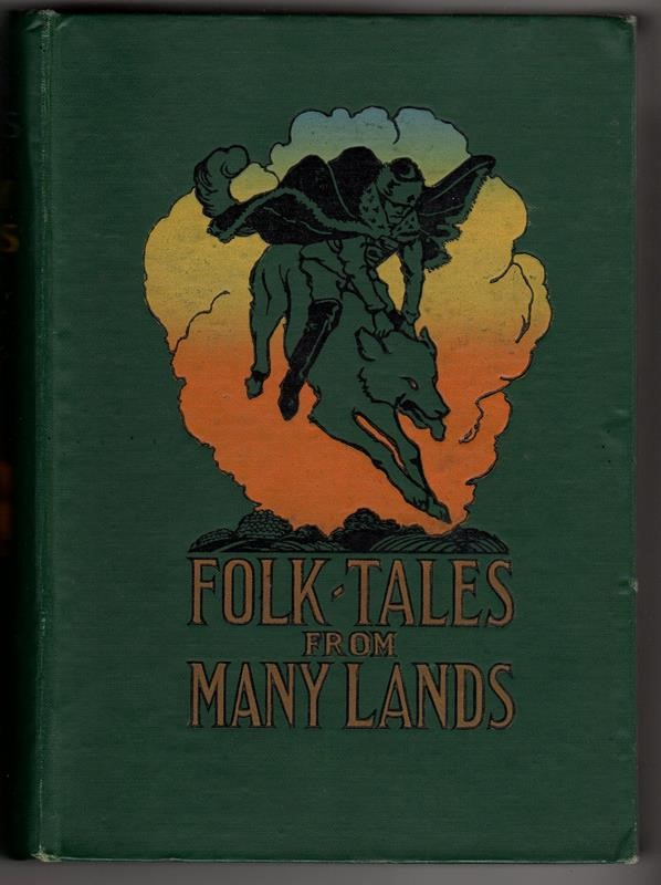 Folk Tales from Many Lands by Lilian Gask Willy Pogany Art