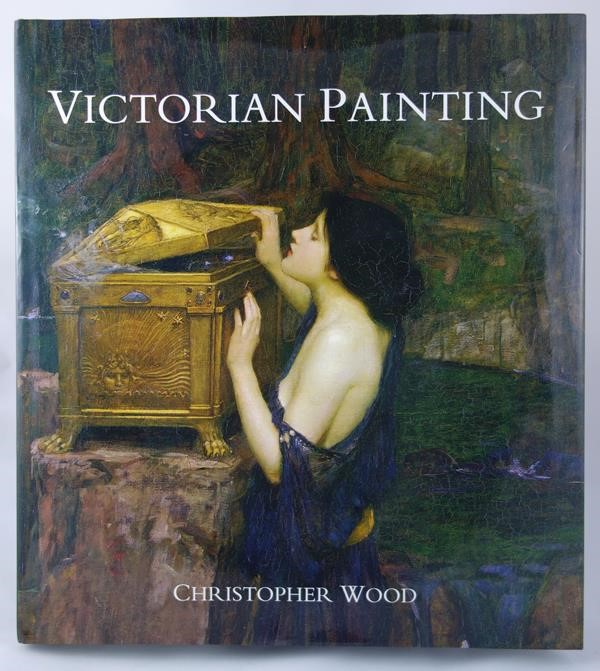 Victorian Painting by Christopher Wood 1st Rossetti, Waterhouse, et al