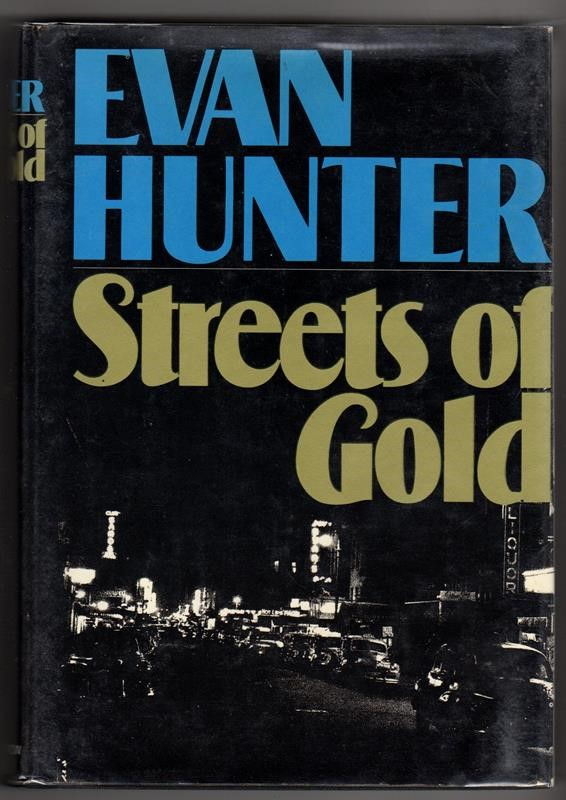 Streets of Gold by Evan Hunter 1st