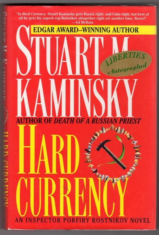 Hard Currency by Stuart M Kaminsky 1st, Signed