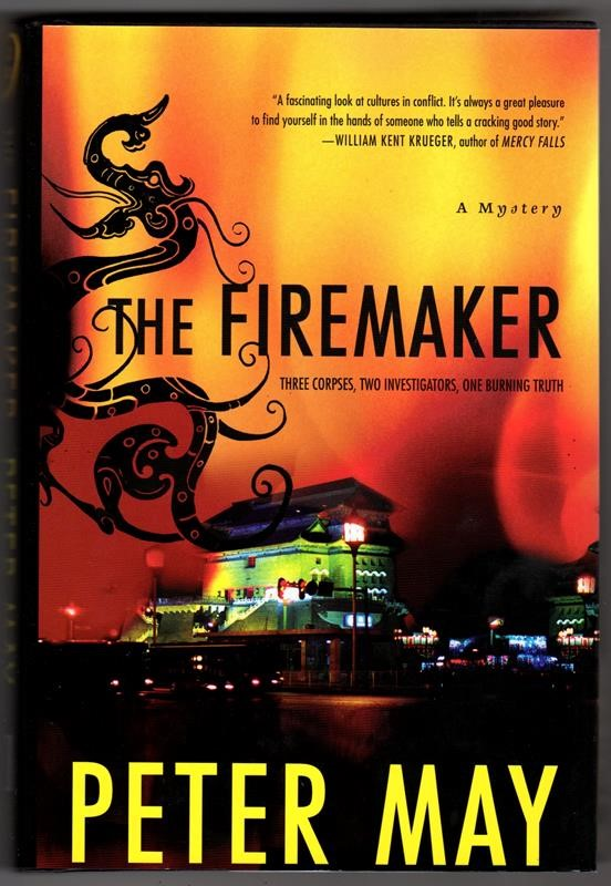 The Firemaker by Peter May 1st ed