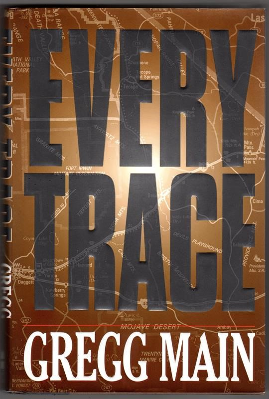 Every Trace by Gregg Main 1st signed