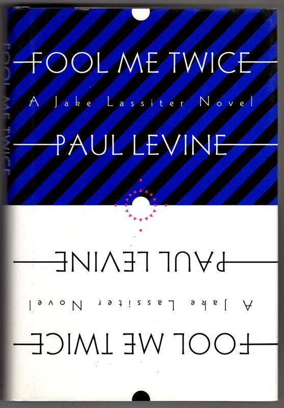 Fool Me Twice by Paul Levine 1st signed- High Grade