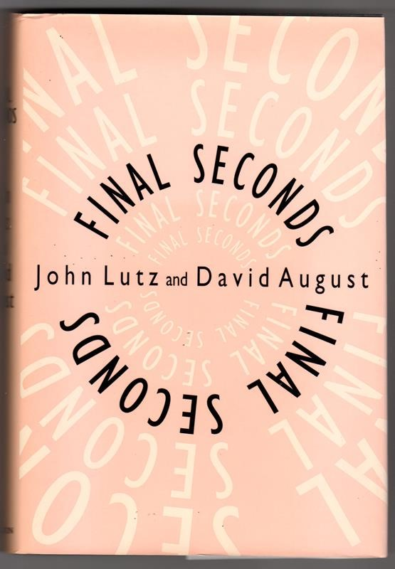 Final Seconds by John, David Lutz, August 1st- High Grade