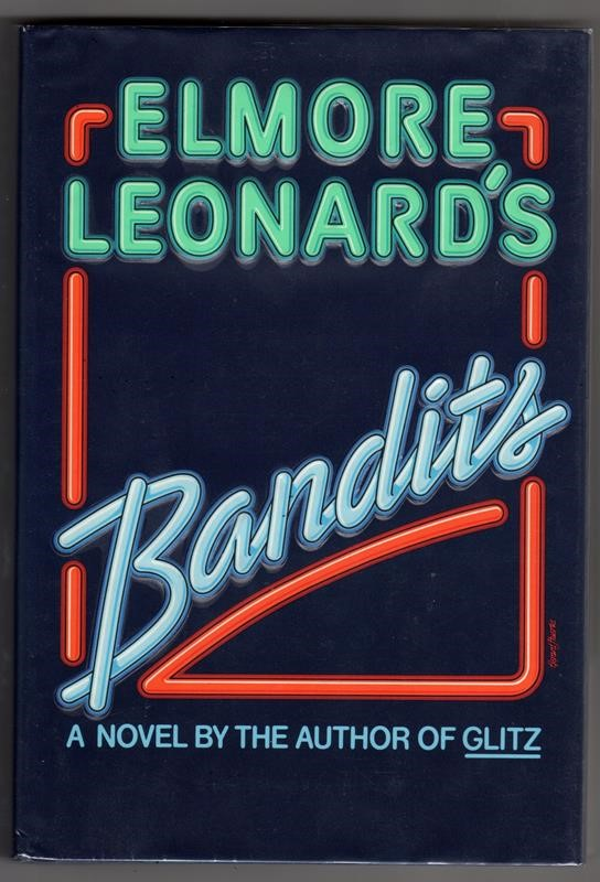 BANDITS by Elmore Leonard Signed 1st- High Grade