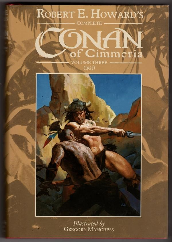 Conan of Cimmeria Volume 3 (1935) by Robert E. Howard Signed Slipcased