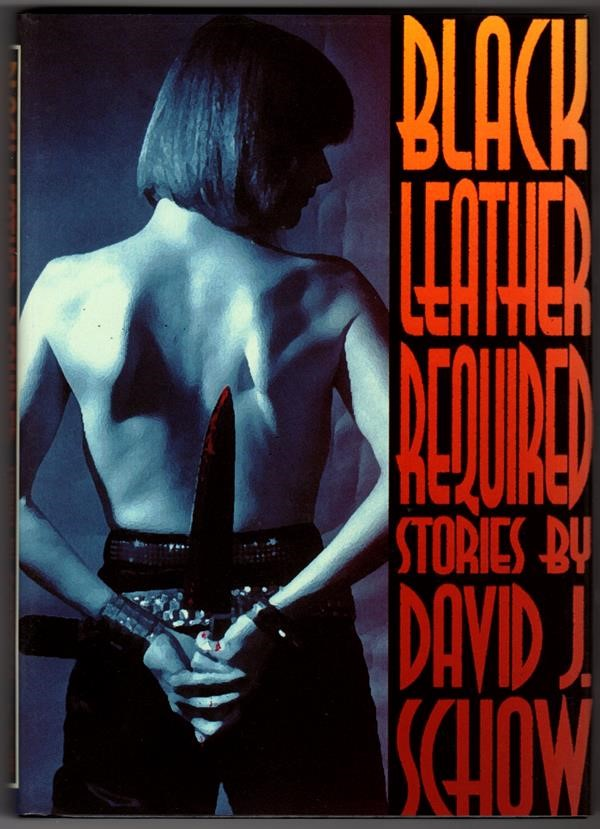 Black Leather Required by David J. Schow Signed Slipcased
