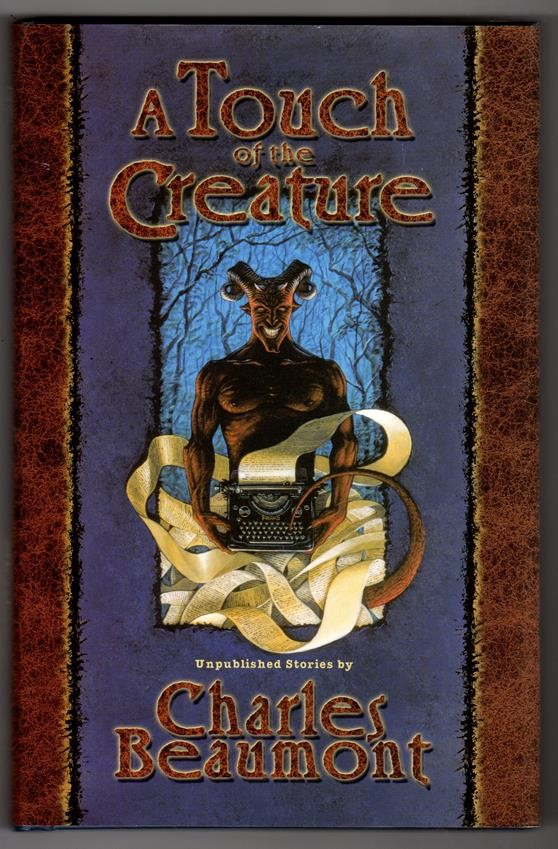 A Touch of the Creature by Charles Beaumont Signed Limited