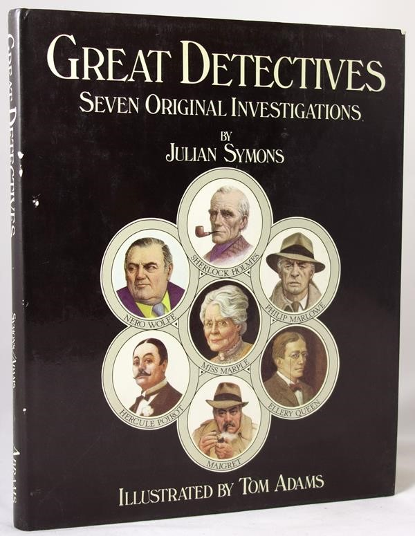 Great Detectives: Seven Original Investigations by Julian Symons Tom Adams Art