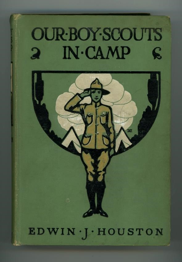 Our Boy Scouts in Camp by Edwin J. Houston 1st
