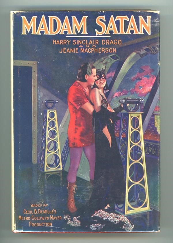Madam Satan by Harry Sinclair Drago SCARCE DJ Movie tie-in