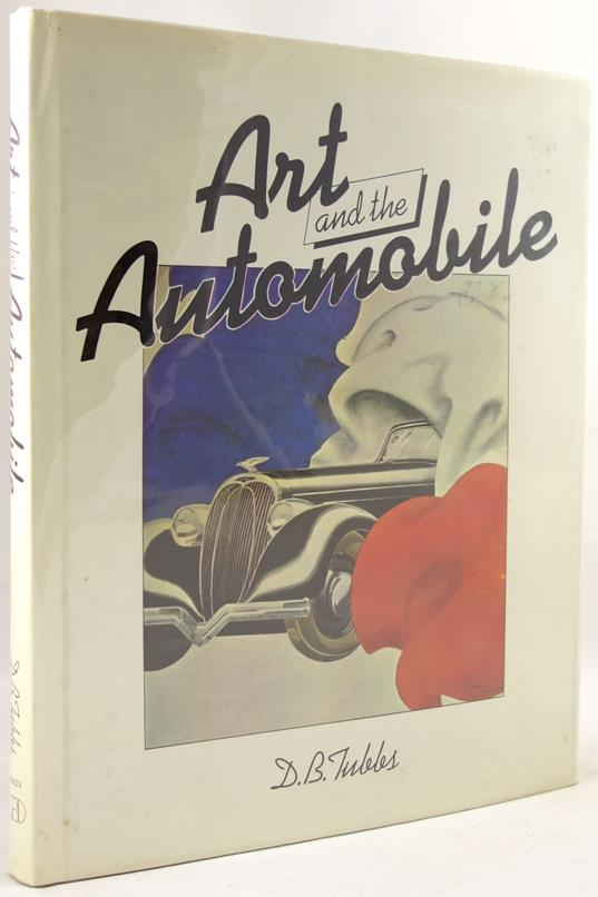 Art and the Automobile by D. B. Tubbs