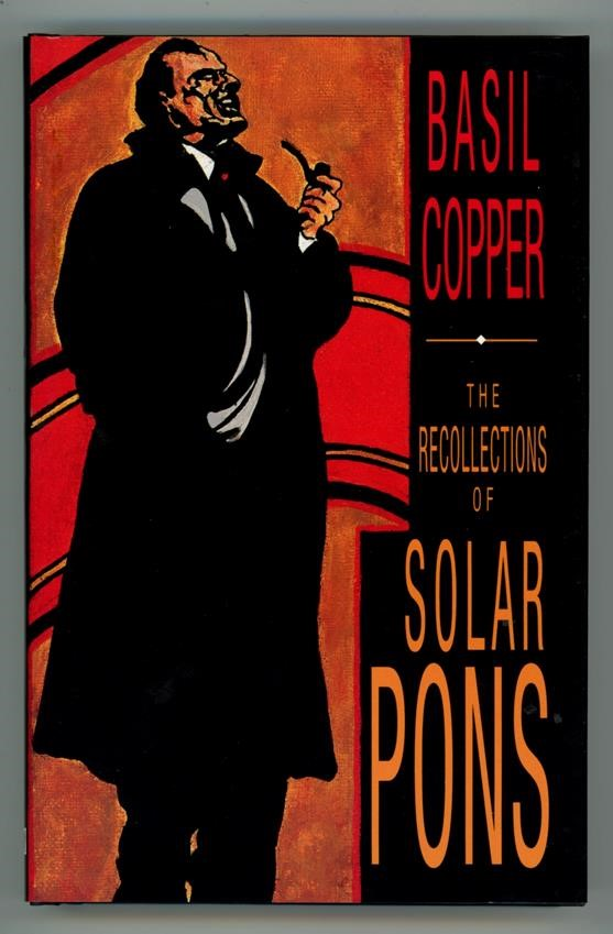 The Recollections of Solar Pons by Basil Copper Signed- High Grade