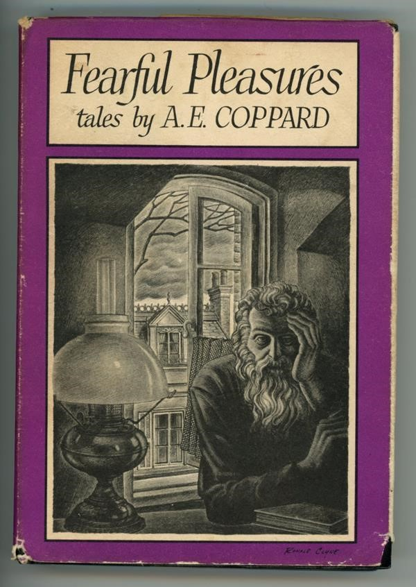 Fearful Pleasures by A. E. Coppard First Edition Ronald Clyne - High Grade