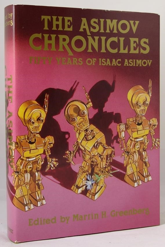 The Asimov Chronicles by Isaac Asimov Signed Ltd