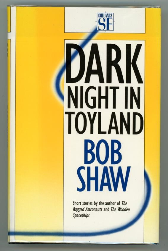 Dark Night in Toyland by Bob Shaw 1st