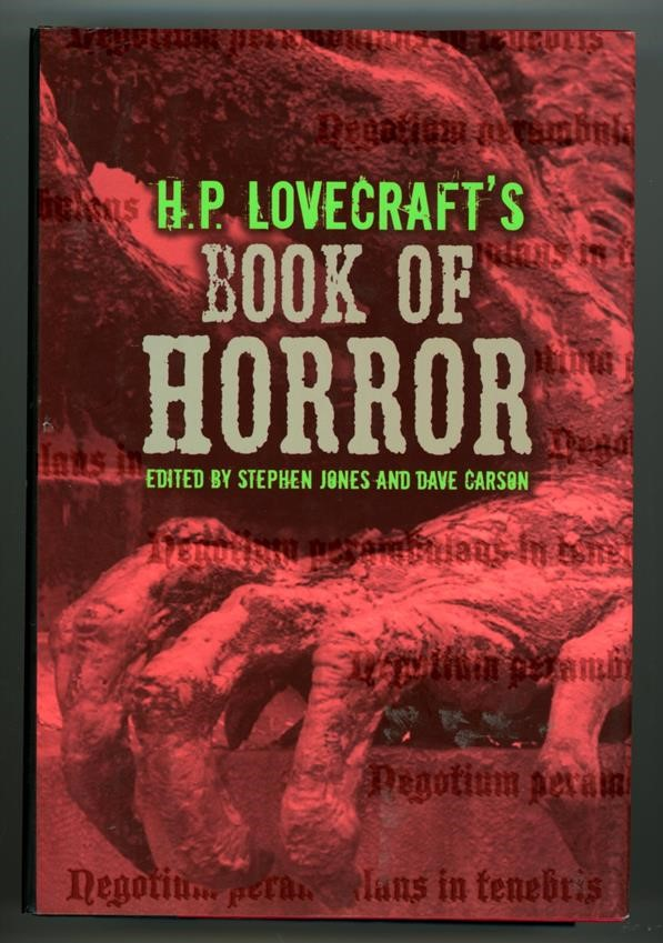 H. P. Lovecraft's Book of Horror by Stephen Jones (Dave Carson Art)- High Grade