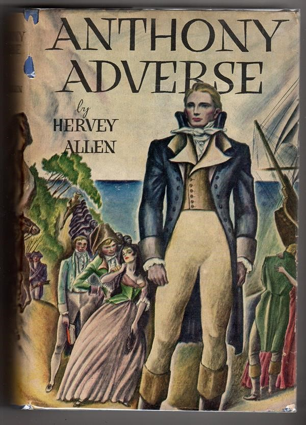 Anthony Adverse by Hervey Allen 1st ed.