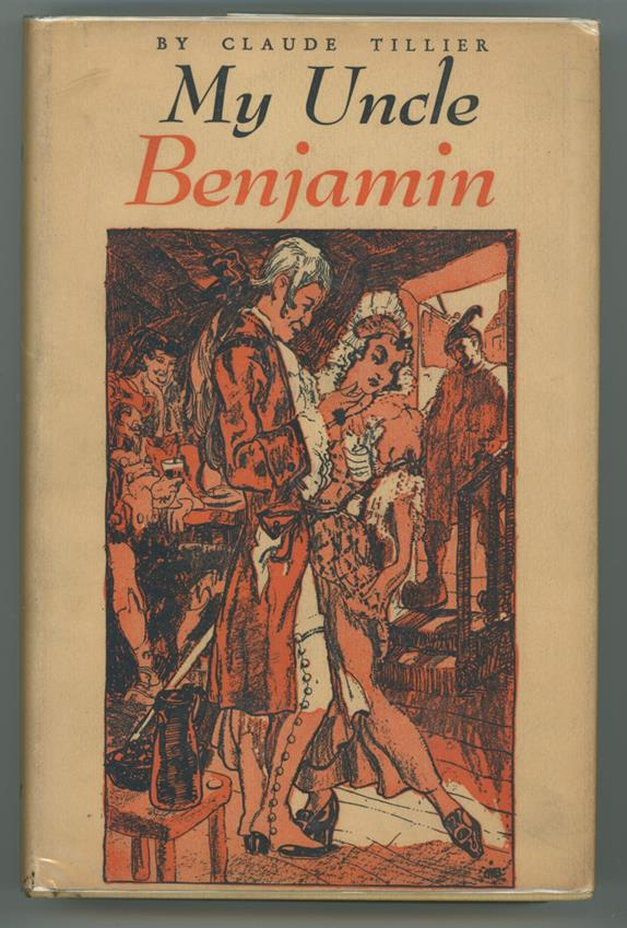 My Uncle Benjamin by Claude Tillier (first edition) Signed Mahlon Blaine Art