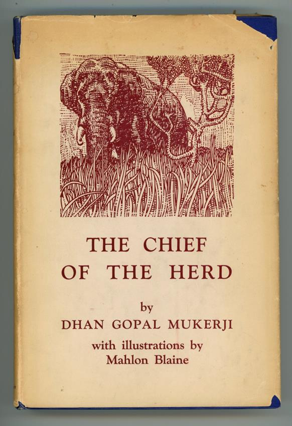 The Chief of the Herd by Dhan Gopal Mukerji (first edition) Mahlon Blaine Art