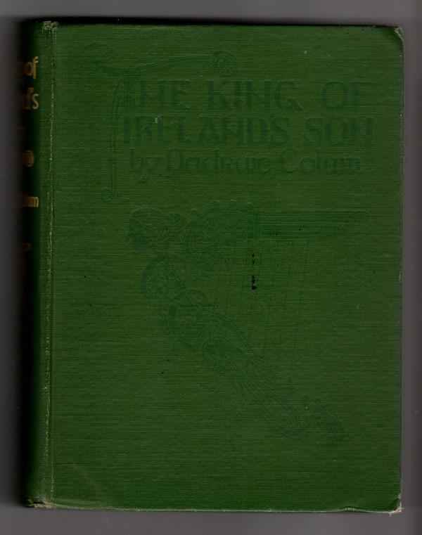 The King of Ireland's Son by Padraic Colum (Willy Pogany, Art)