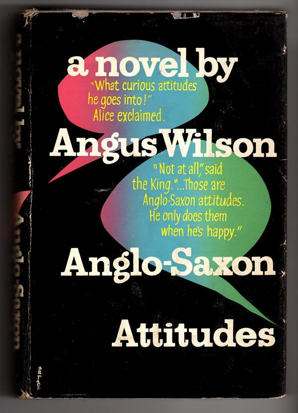 Anglo-Saxon Attitudes: A Novel by Angus Wilson