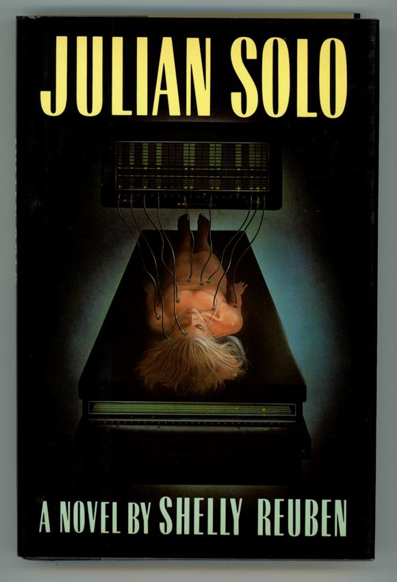 Julian Solo by Shelly Reuben (Signed, First Edition)