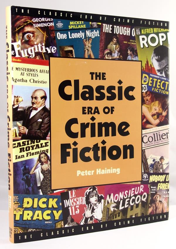 The Classic Era of Crime Fiction by Peter Haining 1st- High Grade