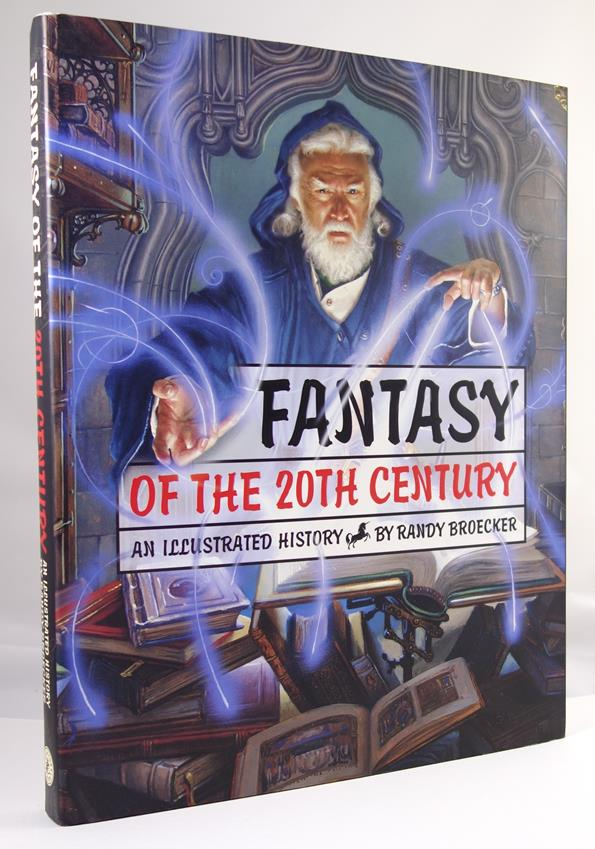 Fantasy of the 20th Century: An Illustrated History by Randy Broecker 1st- High Grade
