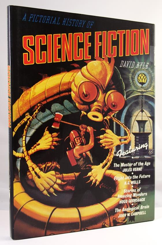 A Pictorial History of Science Fiction by David Kyle Signed- High Grade