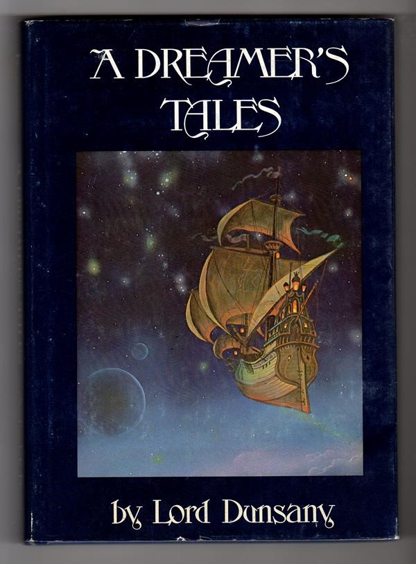 A Dreamer's Tales by Lord Dunsany (Tim Kirk Art)