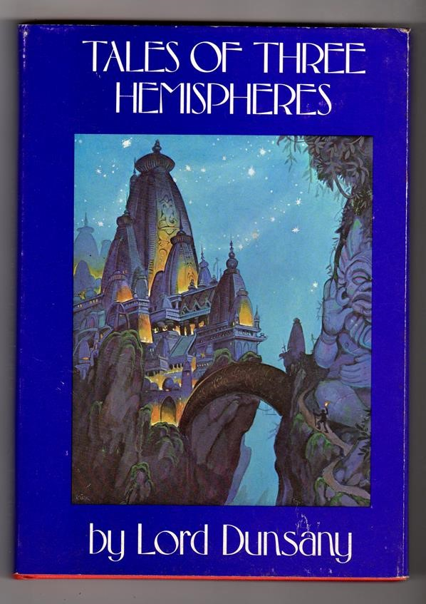 Tales of Three Hemispheres by Lord Dunsany (Signed w/Drawing) Tim Kirk- High Grade