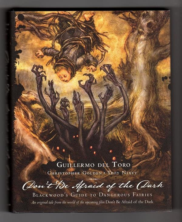 Don't Be Afraid of the Dark by Guillermo Del Toro (Movie tie-in)- High Grade