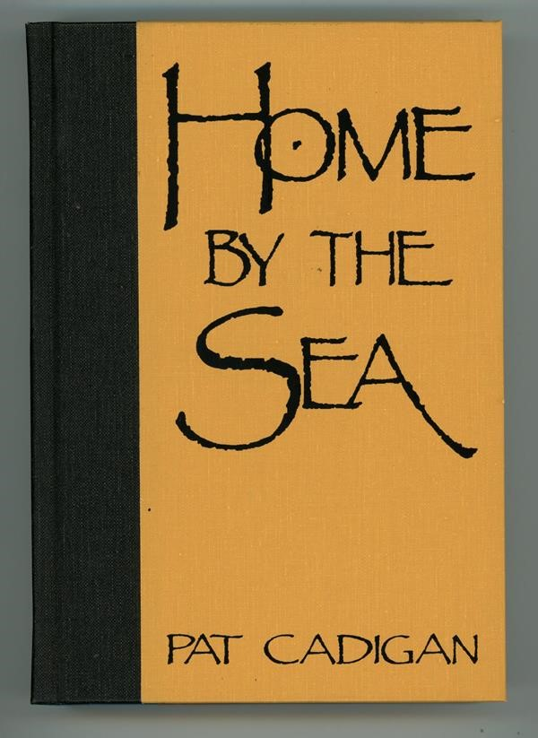 Home by the Sea by Pat Cardigan (Signed, Limited)- High Grade