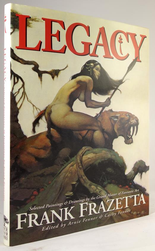 LEGACY: Selected Paintings & Drawings by the Grand Master of Fantastic Art FRANK FRAZETTA 1st ed- High Grade