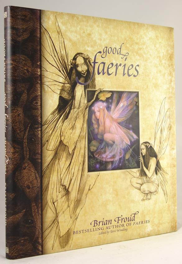 Good Faeries Bad Faeries by Brian Froud first Edition- High Grade