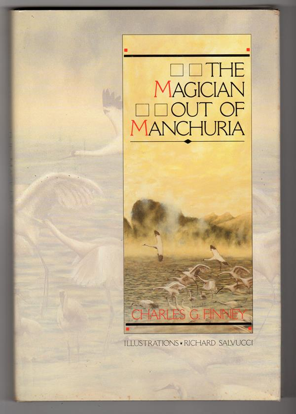 The Magician out of Manchuria by Charles G. Finney Signed, Limited