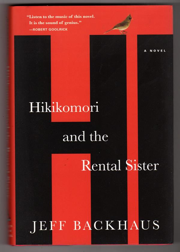 Hikikomori and the Rental Sister by Jeff Backhaus First Edition- High Grade