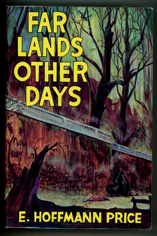 Far Lands Other Days by E. Hoffman Price- High Grade