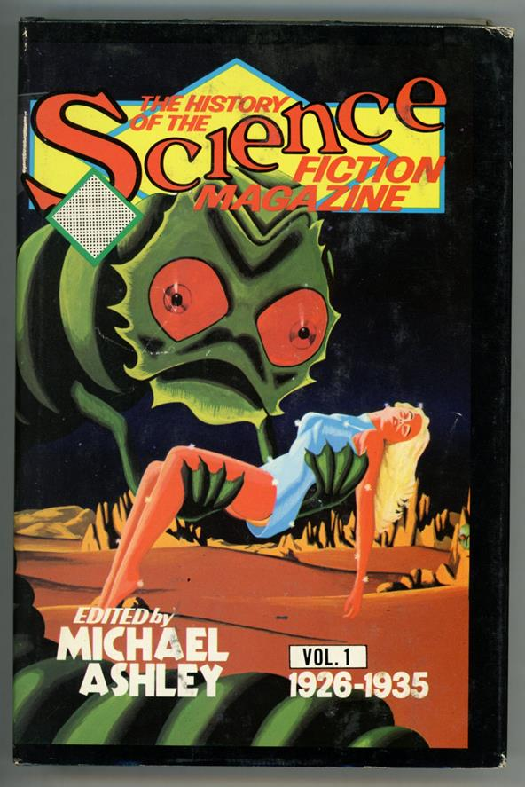 The History of the Science Fiction Magazine Vol 1 1926-1935 by Michael Ashley- High Grade