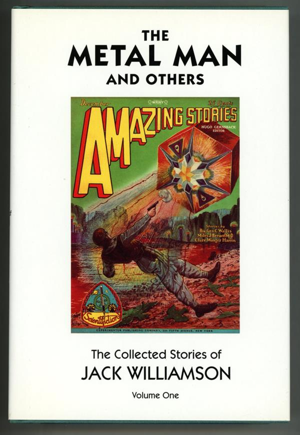 The Metal Man and Others (The Collected Stories of Jack Williamson Volume 1) Frank R. Paul