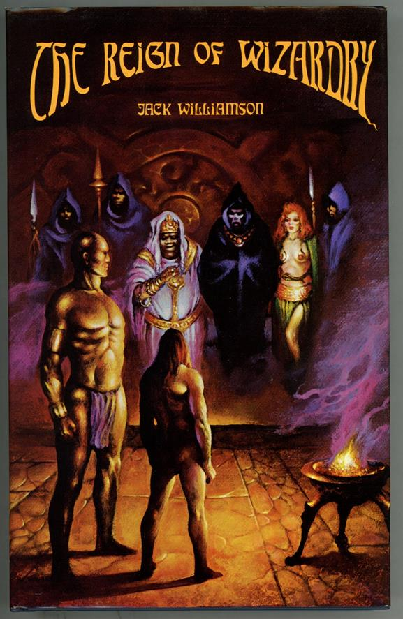 The Reign of Wizardry by Jack Williamson (Signed, Limited) Fabian Art