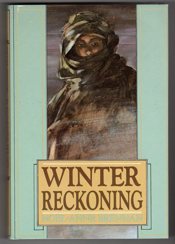 Winter Reckoning by Noel-Anne Brennan (Signed, Limited)- High Grade