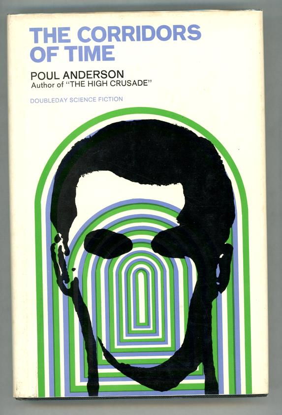 The Corridors of Time by Poul Anderson First edition- High Grade
