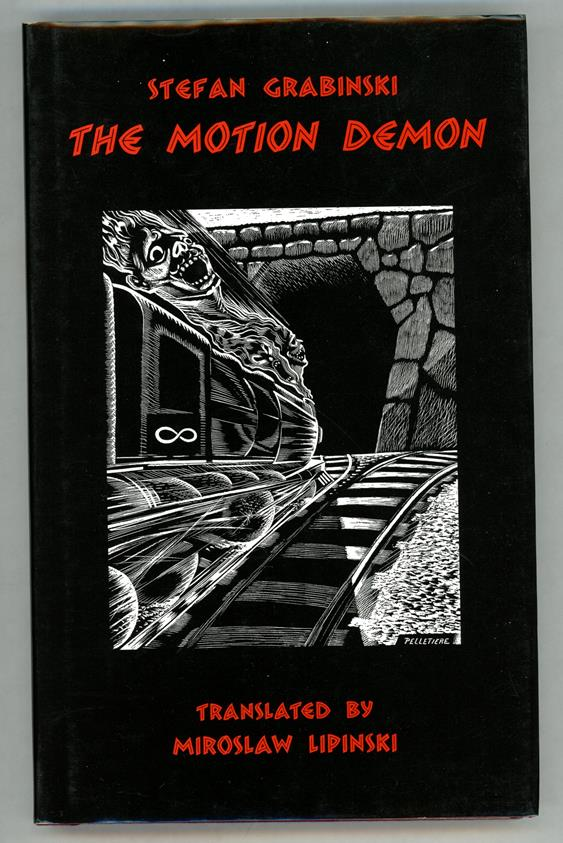The Motion Demon by Stefan Grabinski Limited Edition 1/500