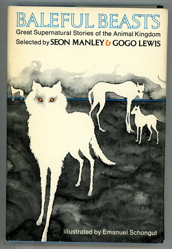 Baleful Beasts by Seon Manly & Gogo Lewis (First edition)- High Grade