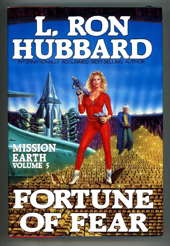 Fortune of Fear by L. Ron Hubbard (Mission Earth Series, Volume 5)- High Grade